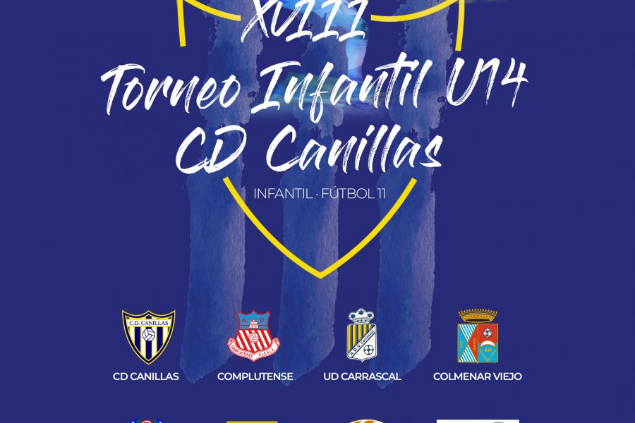 Ya está aquí un año más el Torneo Infantil U14 CD Canillas